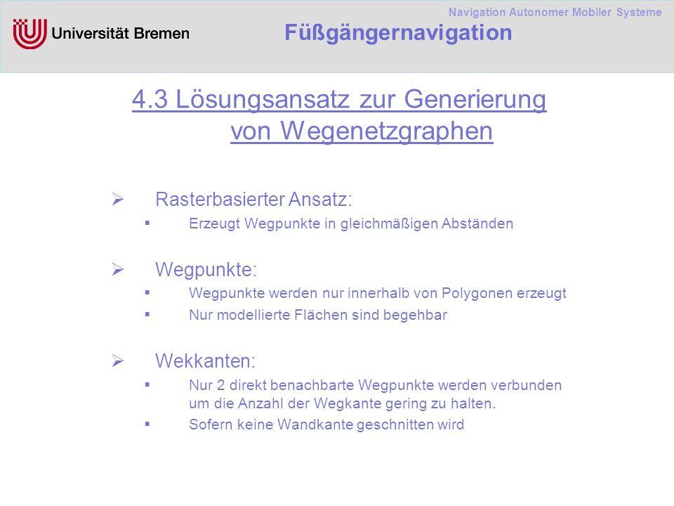 Navigation Autonomer Mobiler Systeme Füßgängernavigation