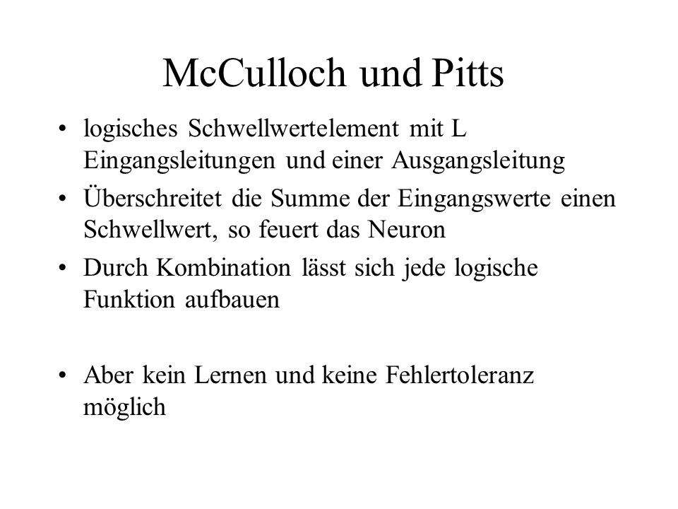 McCulloch und Pitts logisches Schwellwertelement mit L Eingangsleitungen und einer Ausgangsleitung.