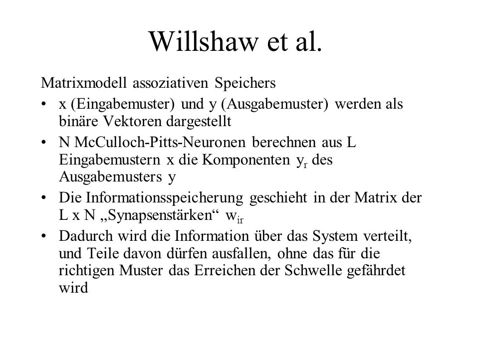 Willshaw et al. Matrixmodell assoziativen Speichers