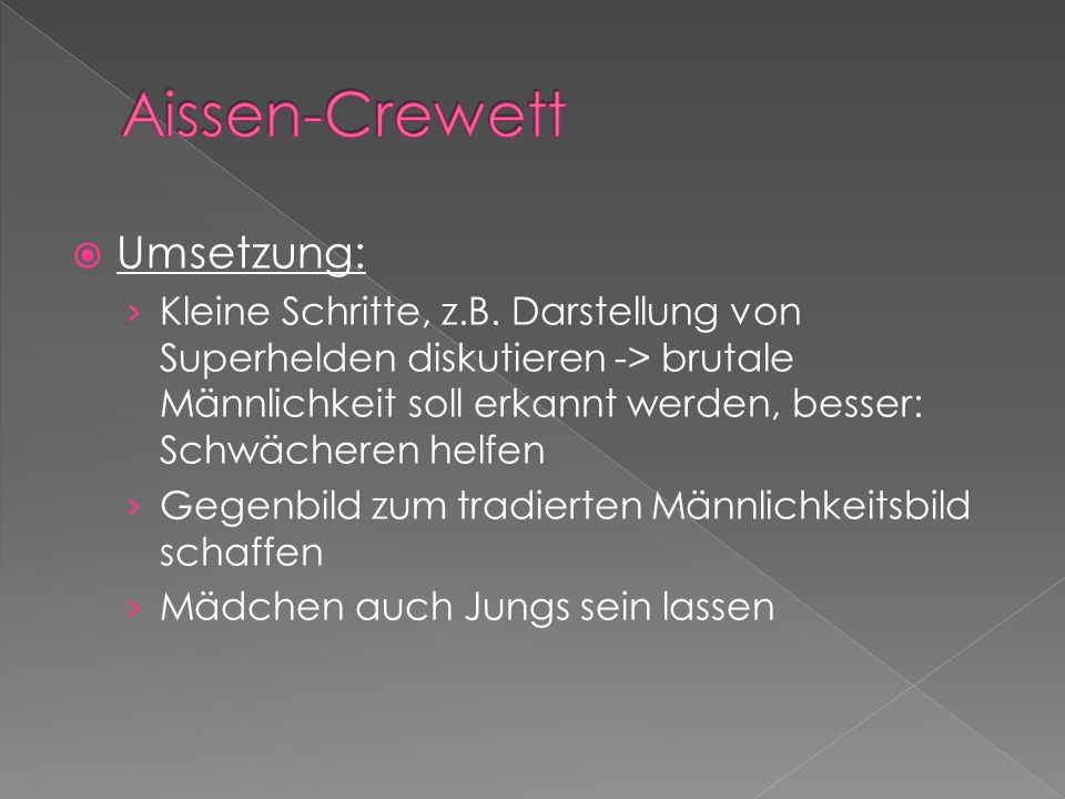 Aissen-Crewett Umsetzung: