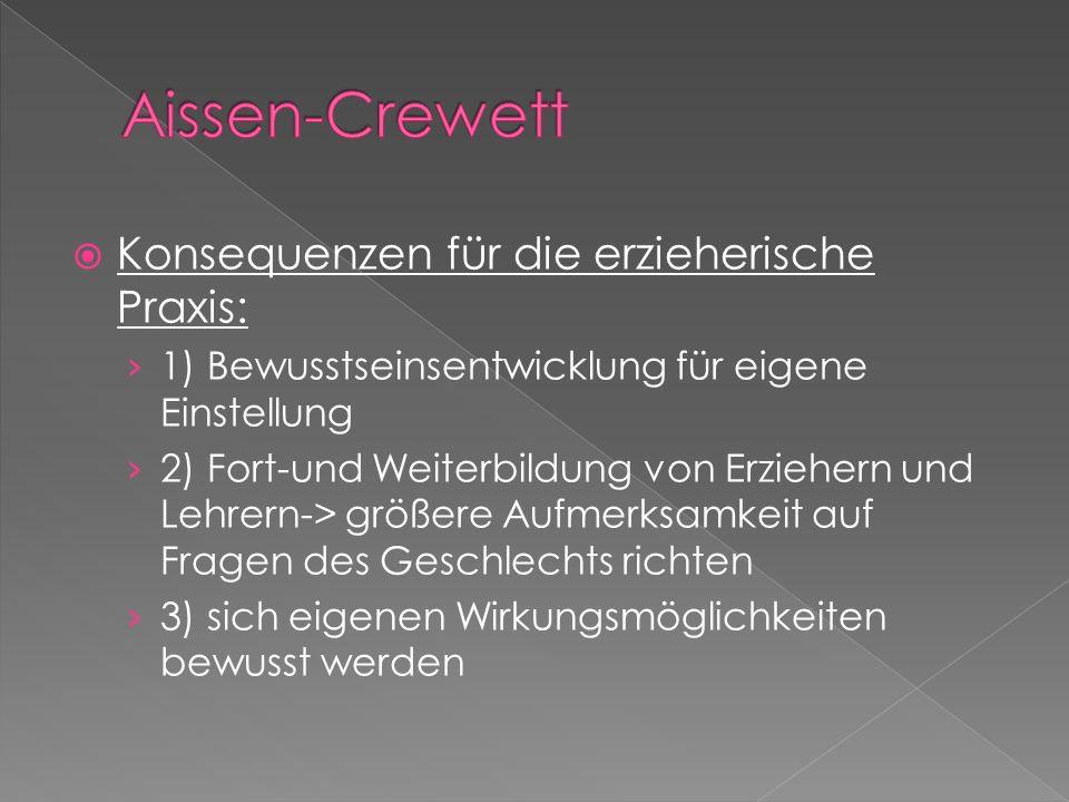 Aissen-Crewett Konsequenzen für die erzieherische Praxis: