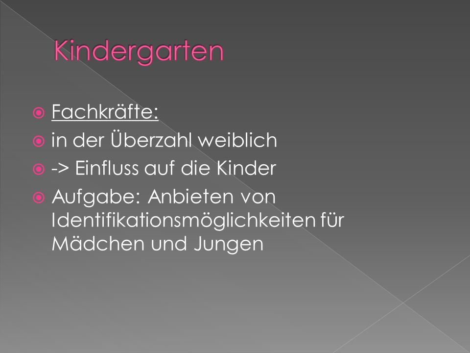 Kindergarten Fachkräfte: in der Überzahl weiblich