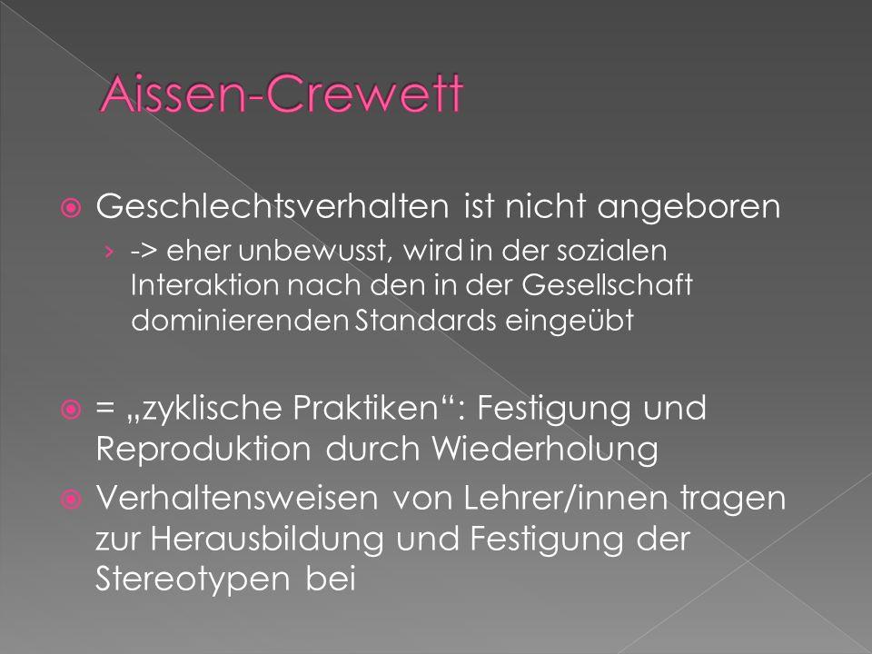 Aissen-Crewett Geschlechtsverhalten ist nicht angeboren