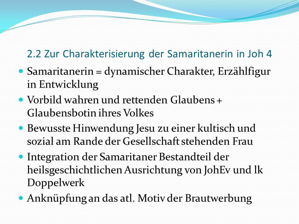 2.2 Zur Charakterisierung der Samaritanerin in Joh 4