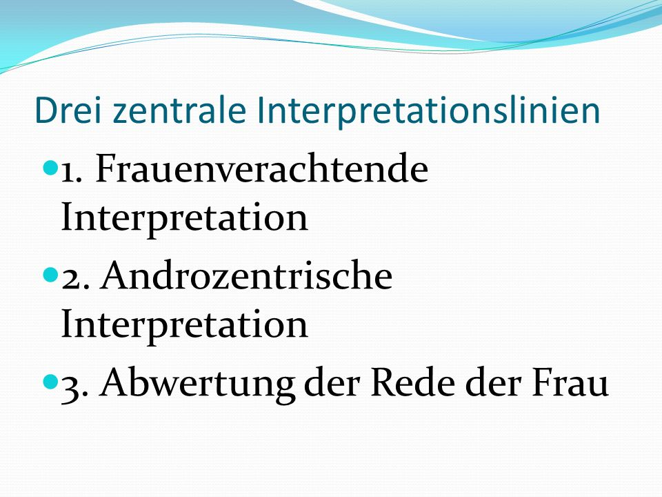 Drei zentrale Interpretationslinien