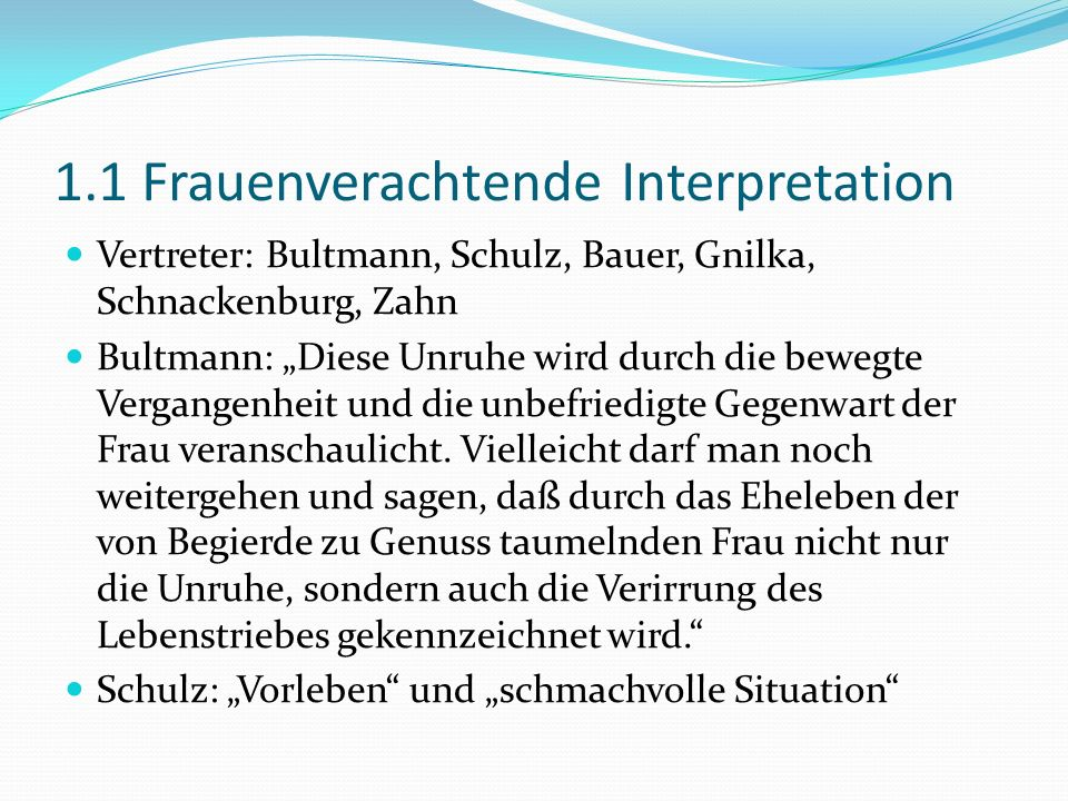 1.1 Frauenverachtende Interpretation