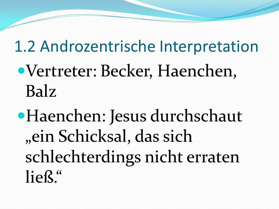 1.2 Androzentrische Interpretation