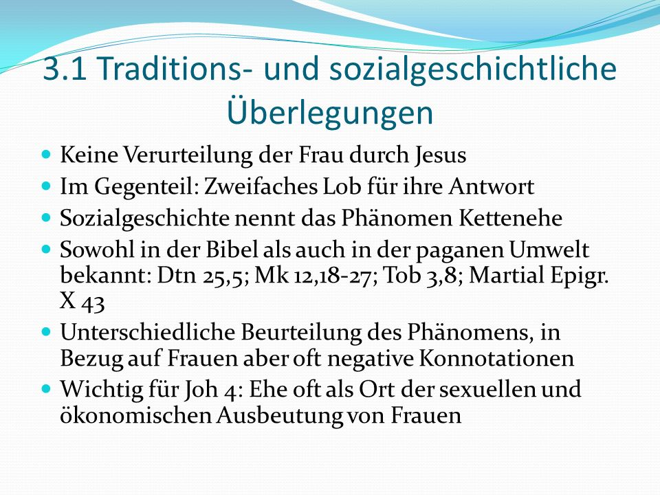 3.1 Traditions- und sozialgeschichtliche Überlegungen