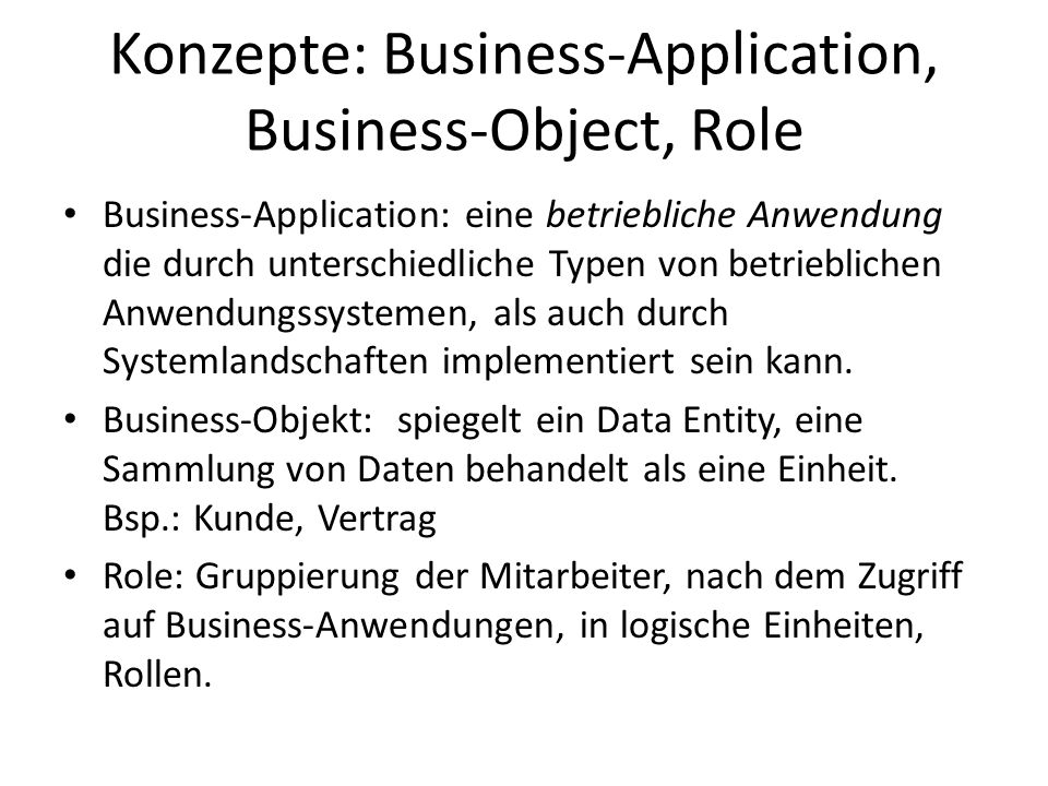 Konzepte: Business-Application, Business-Object, Role