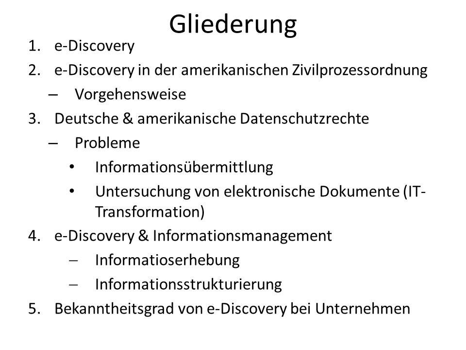 Gliederung e-Discovery