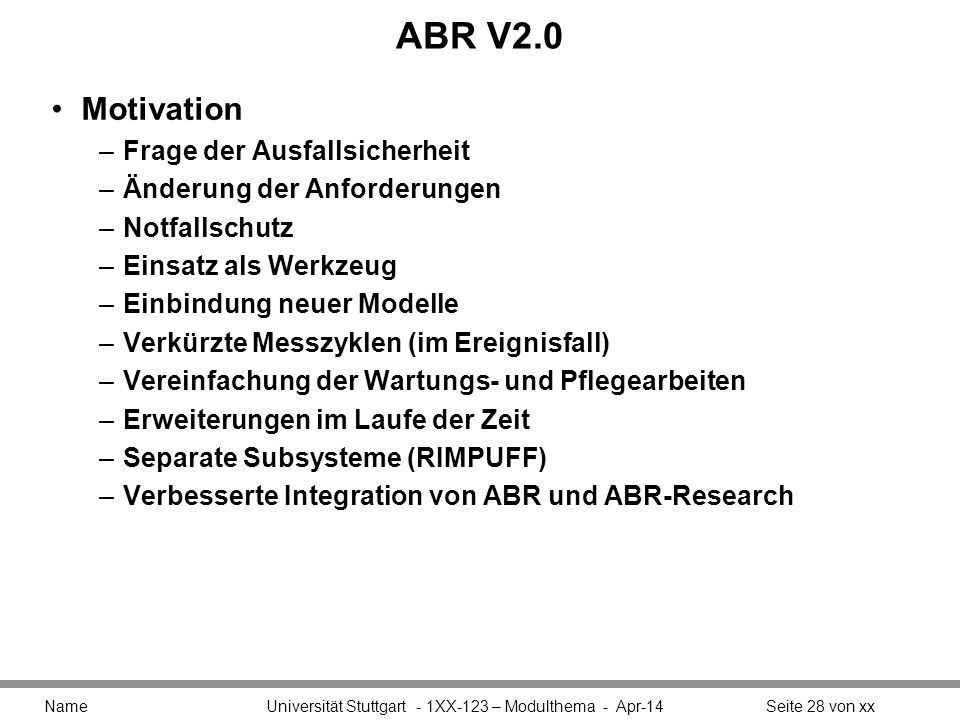 ABR V2.0 Motivation Frage der Ausfallsicherheit