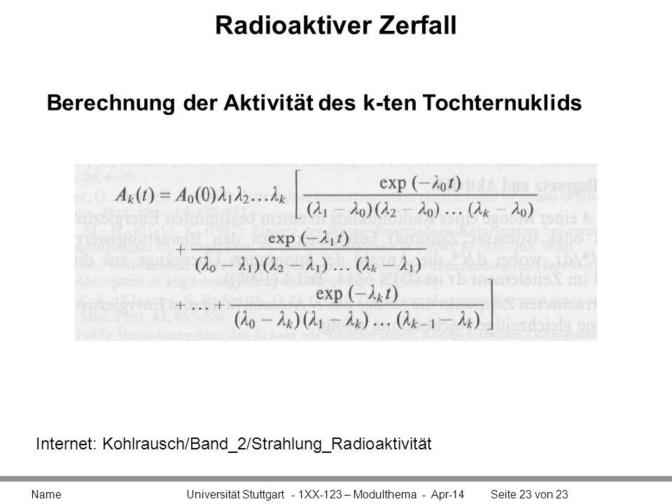 Radioaktiver Zerfall Berechnung der Aktivität des k-ten Tochternuklids