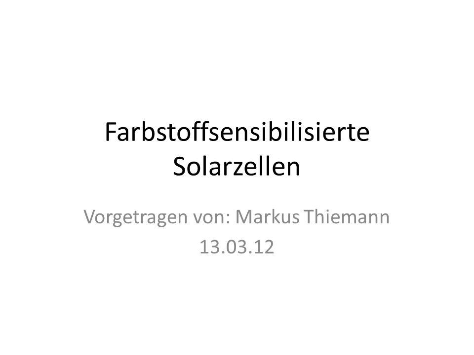 Farbstoffsensibilisierte Solarzellen