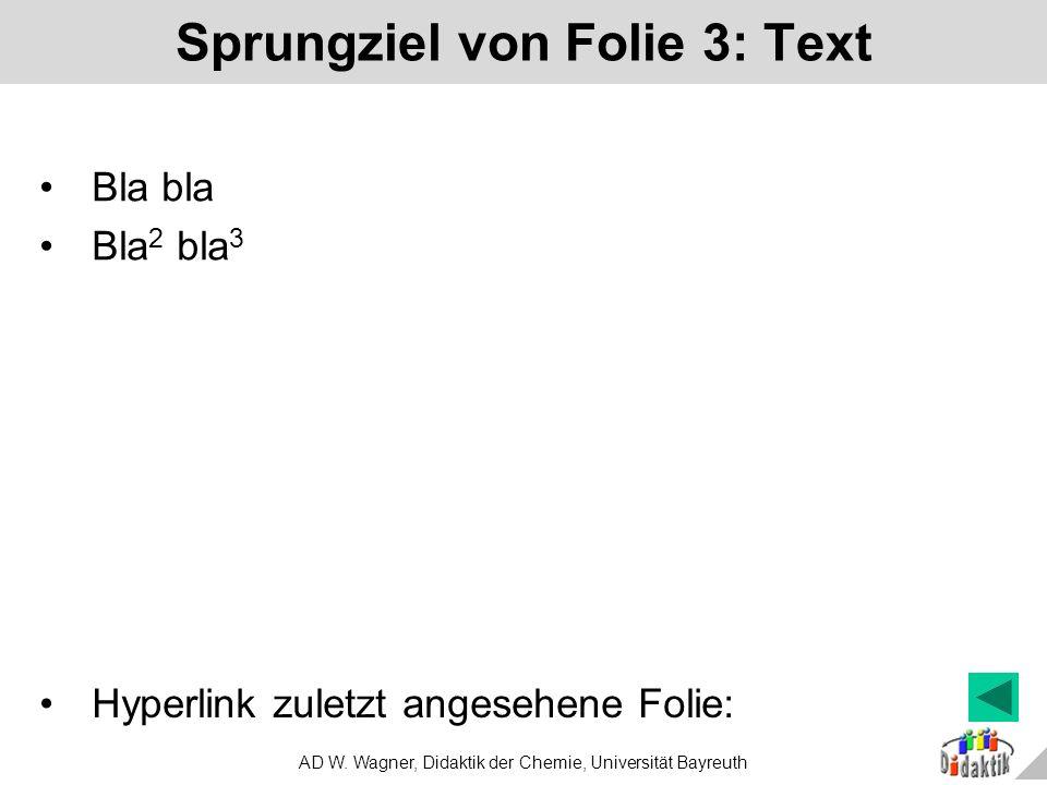Sprungziel von Folie 3: Text