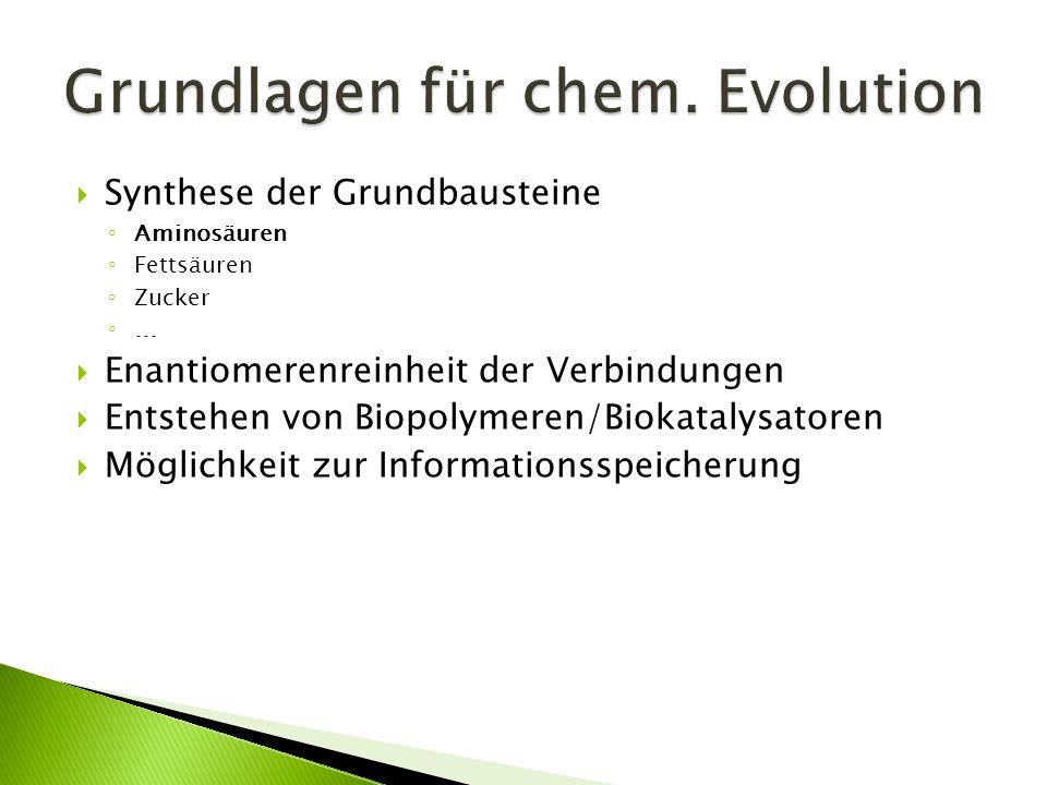 Grundlagen für chem. Evolution