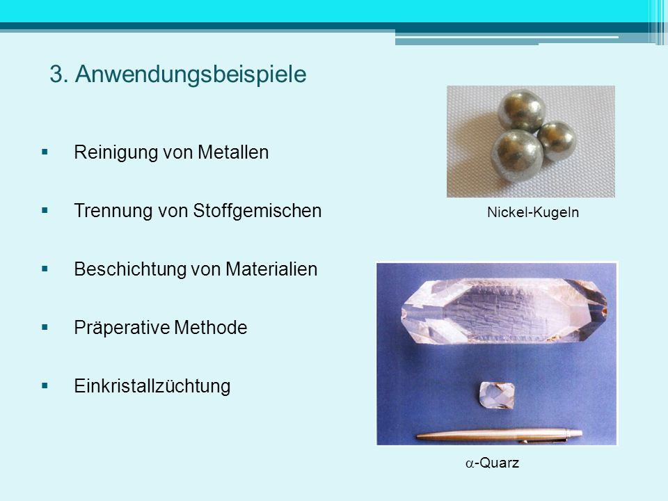 3. Anwendungsbeispiele Reinigung von Metallen