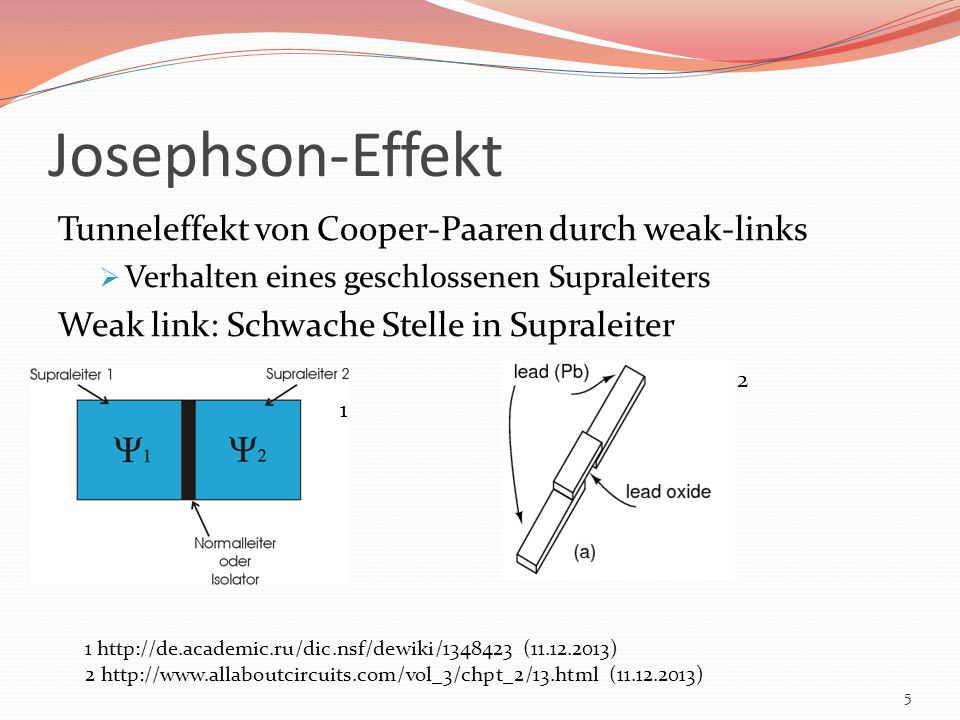 Josephson-Effekt Tunneleffekt von Cooper-Paaren durch weak-links