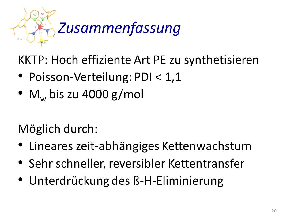 Zusammenfassung KKTP: Hoch effiziente Art PE zu synthetisieren