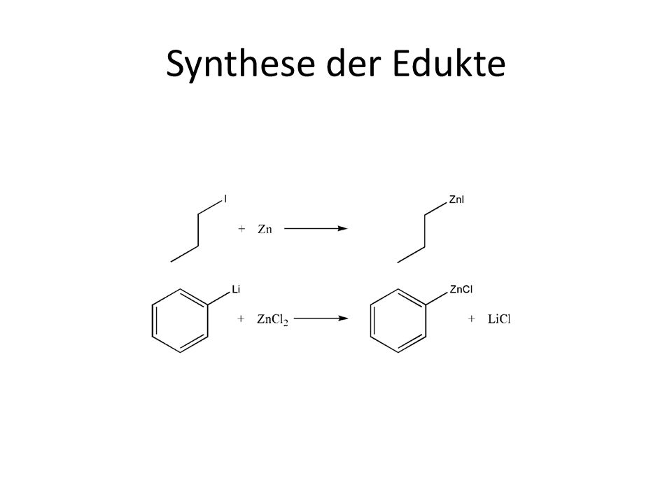 Synthese der Edukte