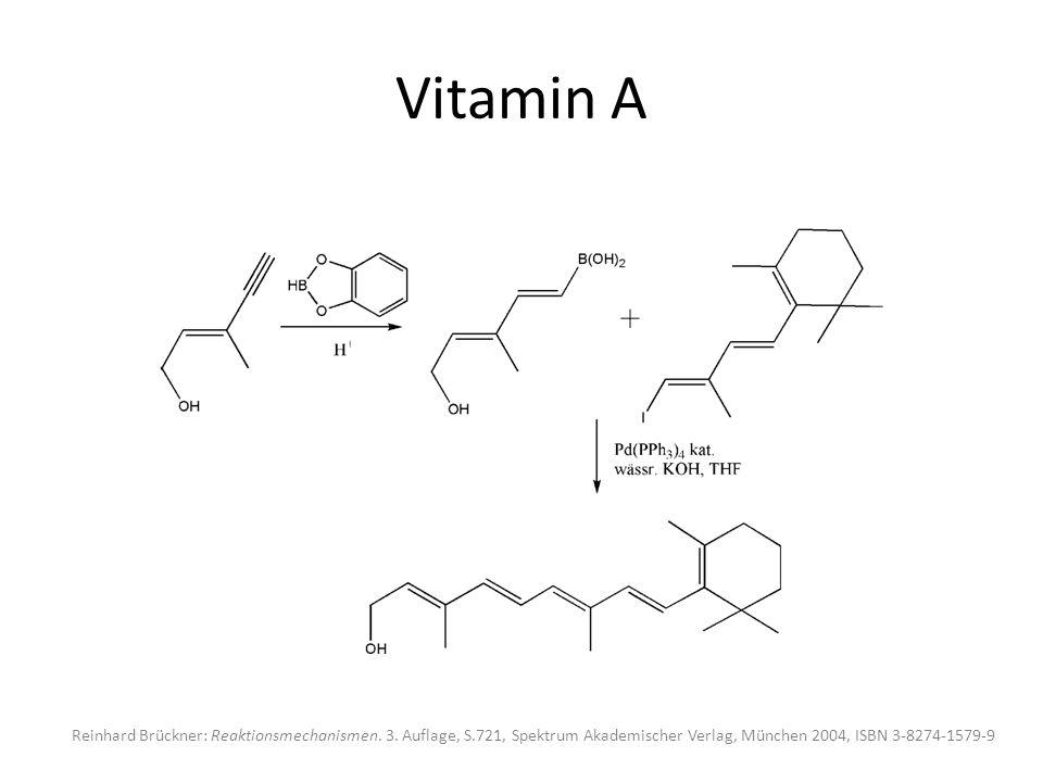Vitamin A Reinhard Brückner: Reaktionsmechanismen.