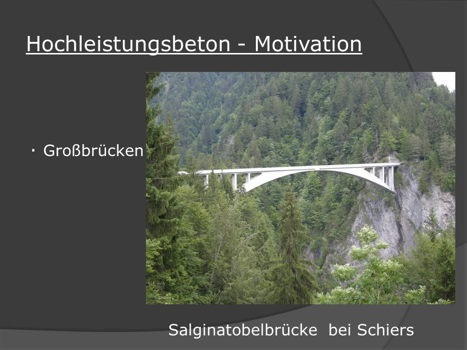 Hochleistungsbeton - Motivation