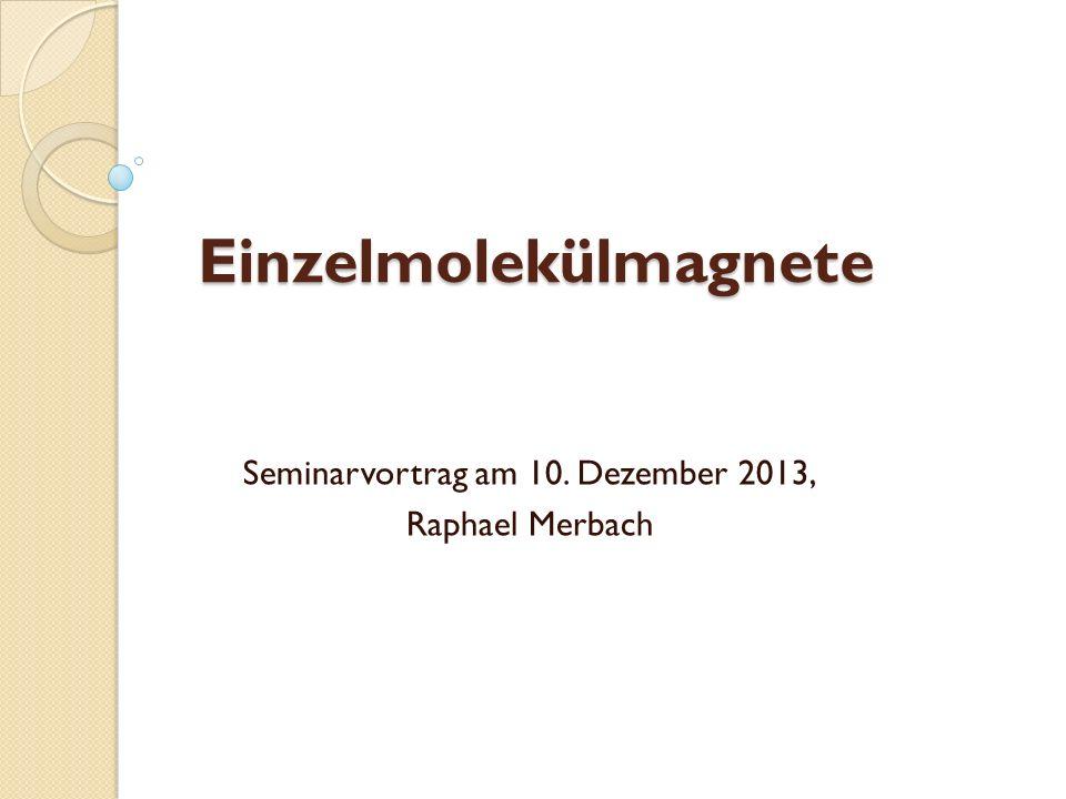 Einzelmolekülmagnete