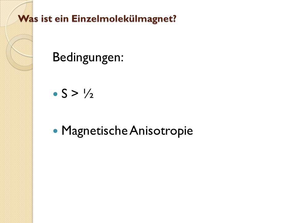 Was ist ein Einzelmolekülmagnet