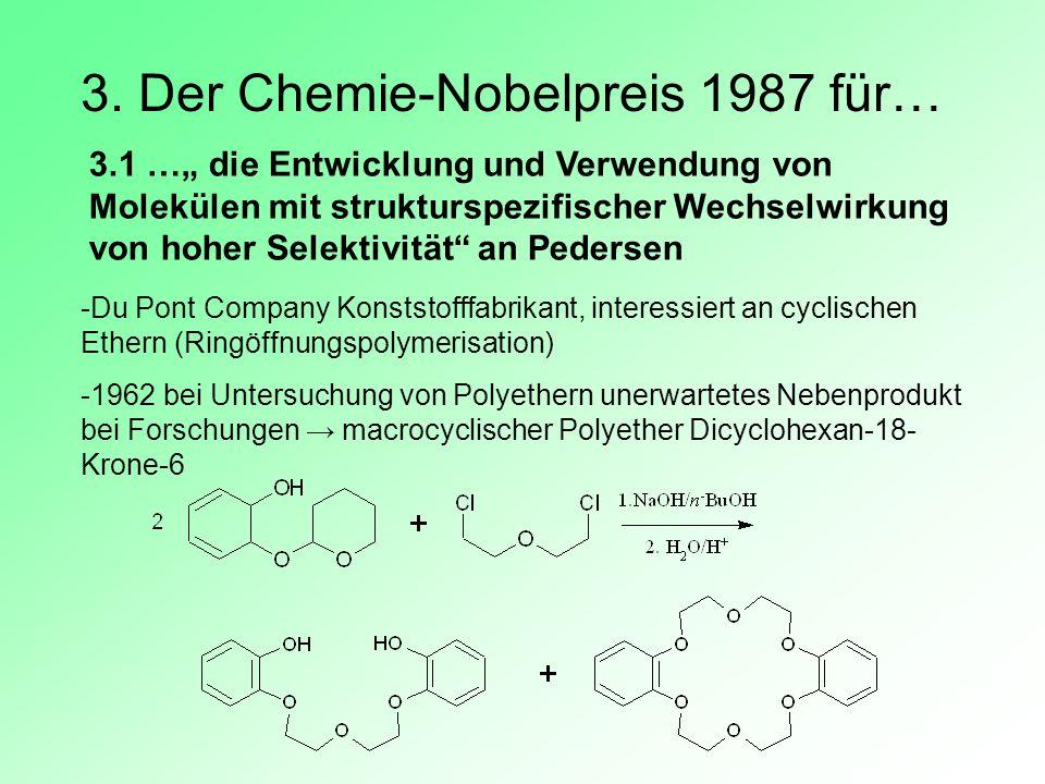 3. Der Chemie-Nobelpreis 1987 für…