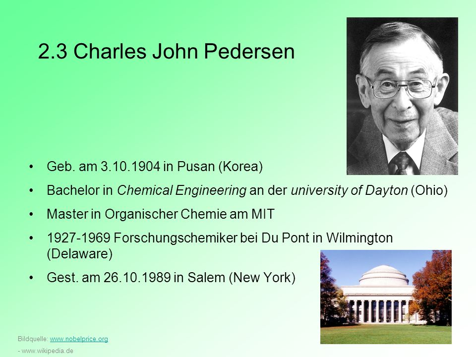 2.3 Charles John Pedersen Geb. am 3.10.1904 in Pusan (Korea)