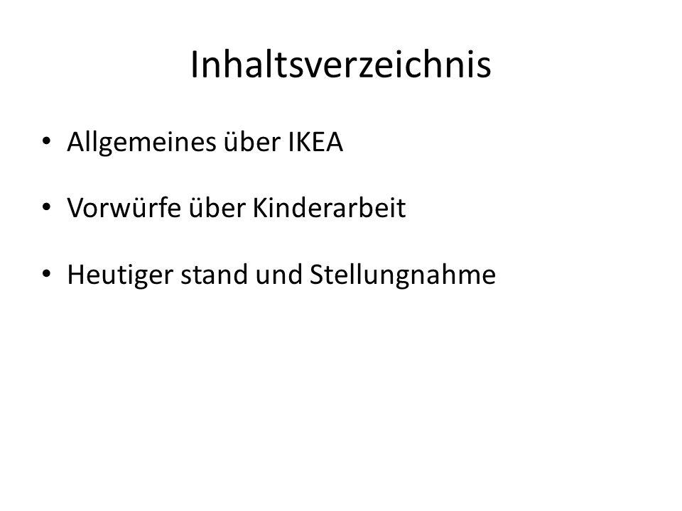 Inhaltsverzeichnis Allgemeines über IKEA Vorwürfe über Kinderarbeit