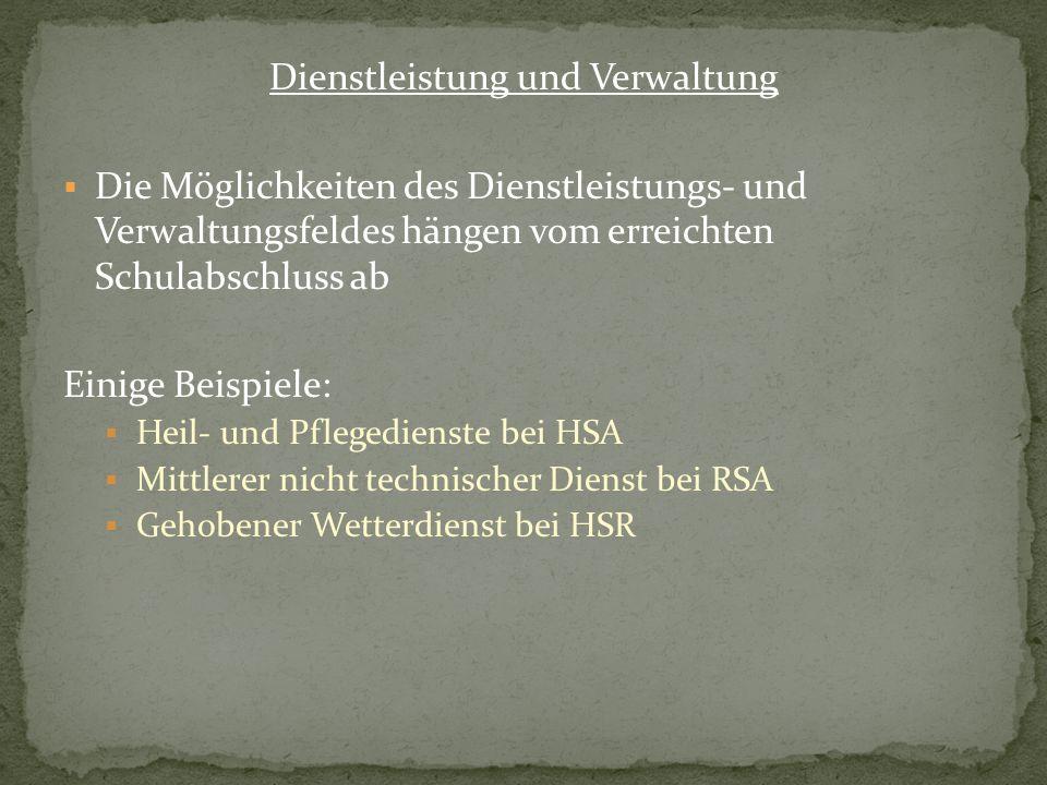 Dienstleistung und Verwaltung