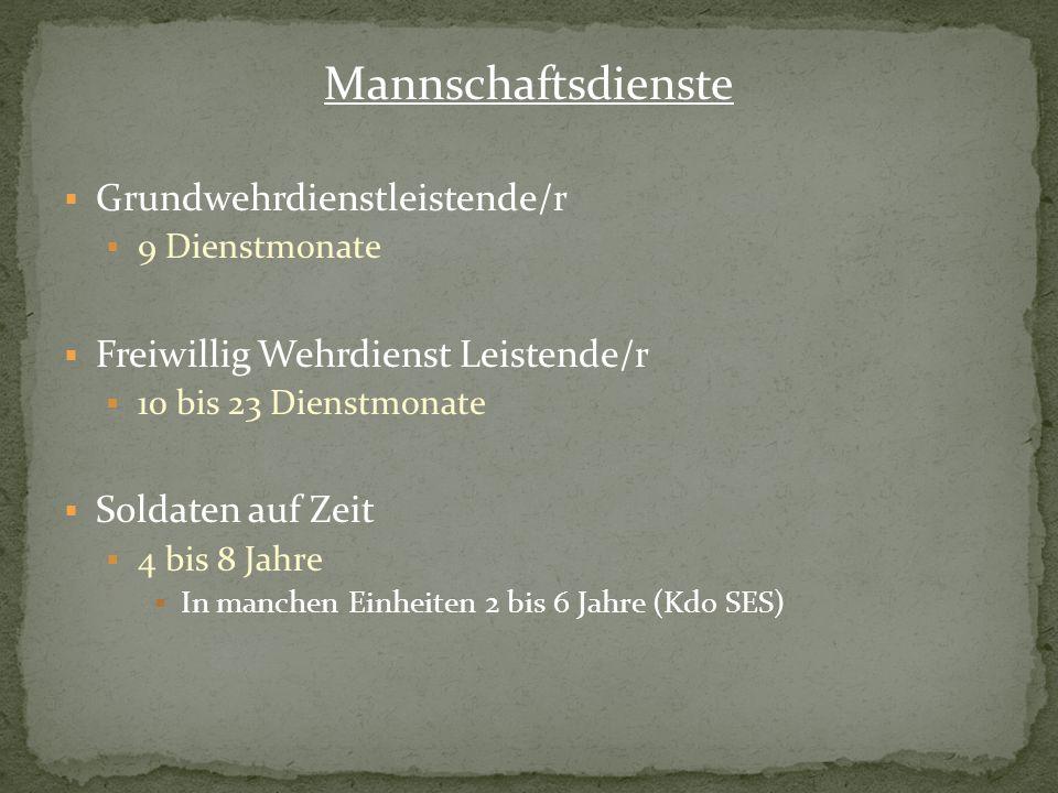 Mannschaftsdienste Grundwehrdienstleistende/r
