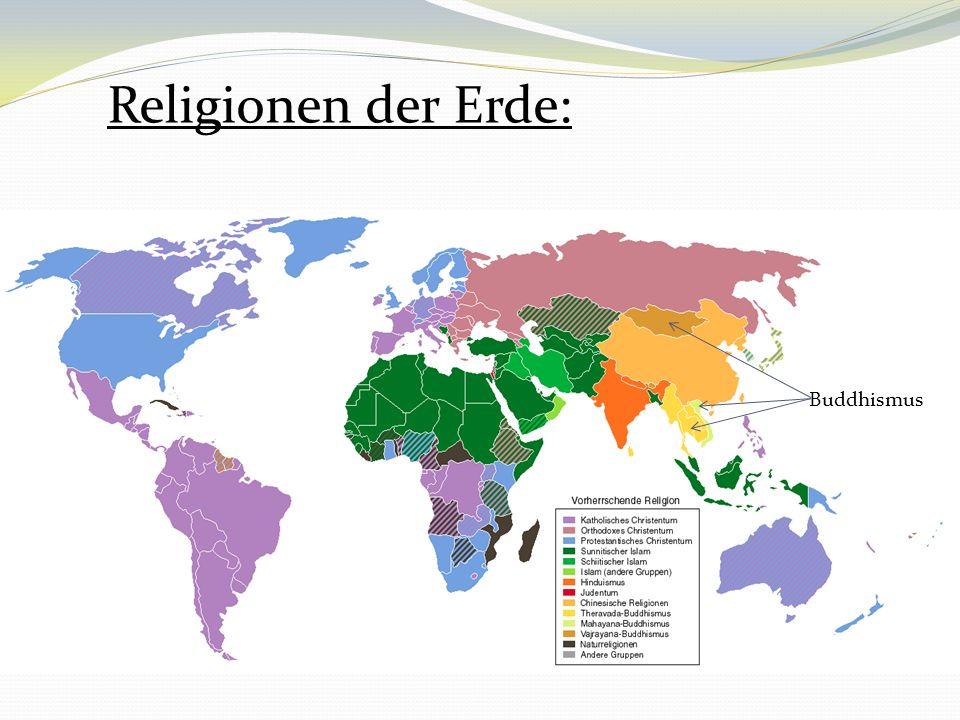 Religionen der Erde: Buddhismus