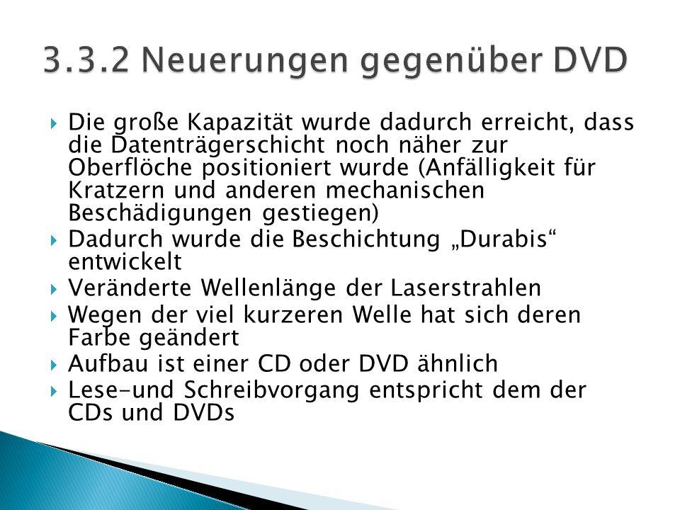 3.3.2 Neuerungen gegenüber DVD