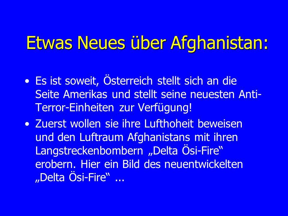 Etwas Neues über Afghanistan: