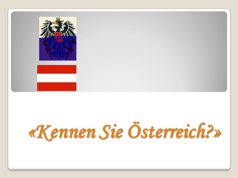 «Kennen Sie Österreich »
