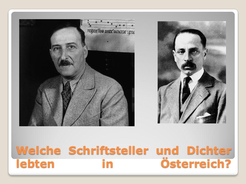 Welche Schriftsteller und Dichter lebten in Österreich