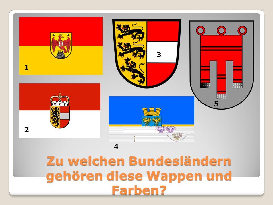 Zu welchen Bundesländern gehören diese Wappen und Farben