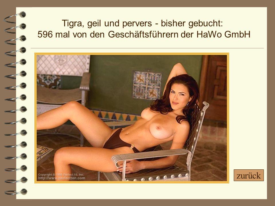 Tigra, geil und pervers - bisher gebucht: