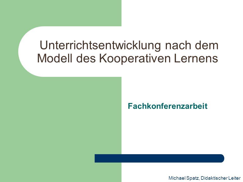 Unterrichtsentwicklung nach dem Modell des Kooperativen Lernens