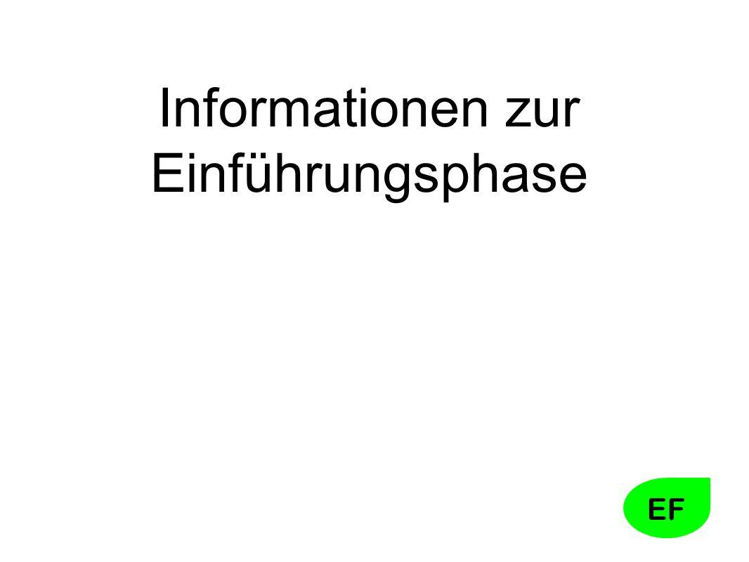 Informationen zur Einführungsphase