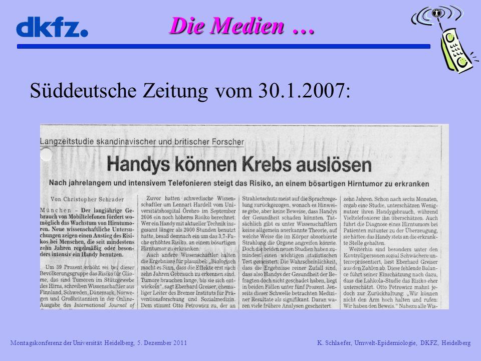 Die Medien … Süddeutsche Zeitung vom 30.1.2007:
