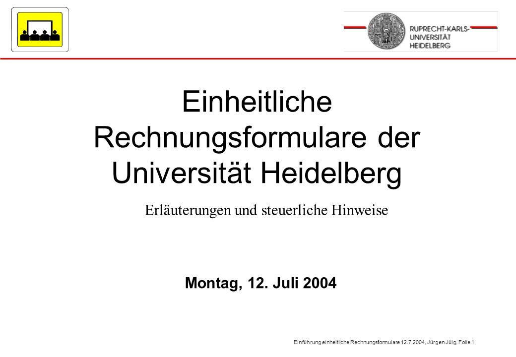 Einheitliche Rechnungsformulare der Universität Heidelberg