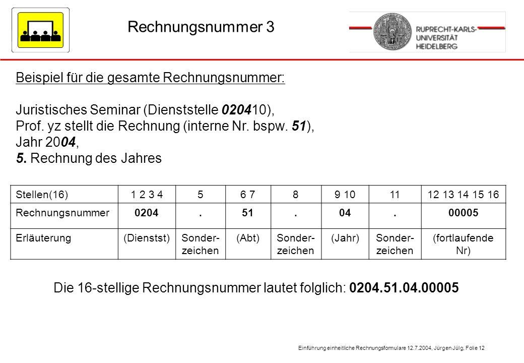 Rechnungsnummer 3 Beispiel für die gesamte Rechnungsnummer: