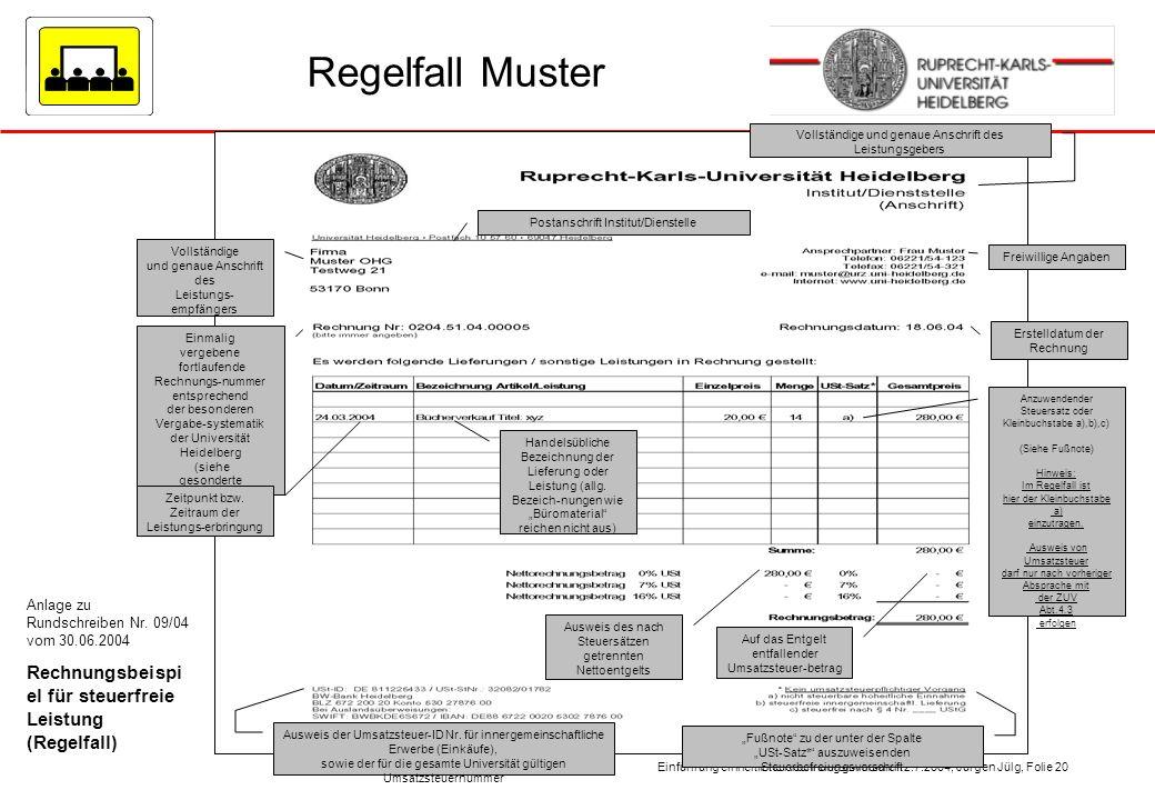 Regelfall Muster Vollständige. und genaue Anschrift des. Leistungs- empfängers. Freiwillige Angaben.