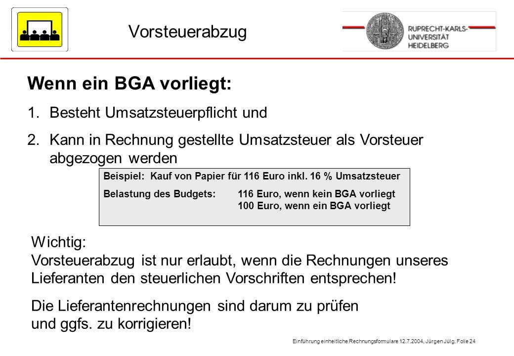 Wenn ein BGA vorliegt: Vorsteuerabzug Besteht Umsatzsteuerpflicht und