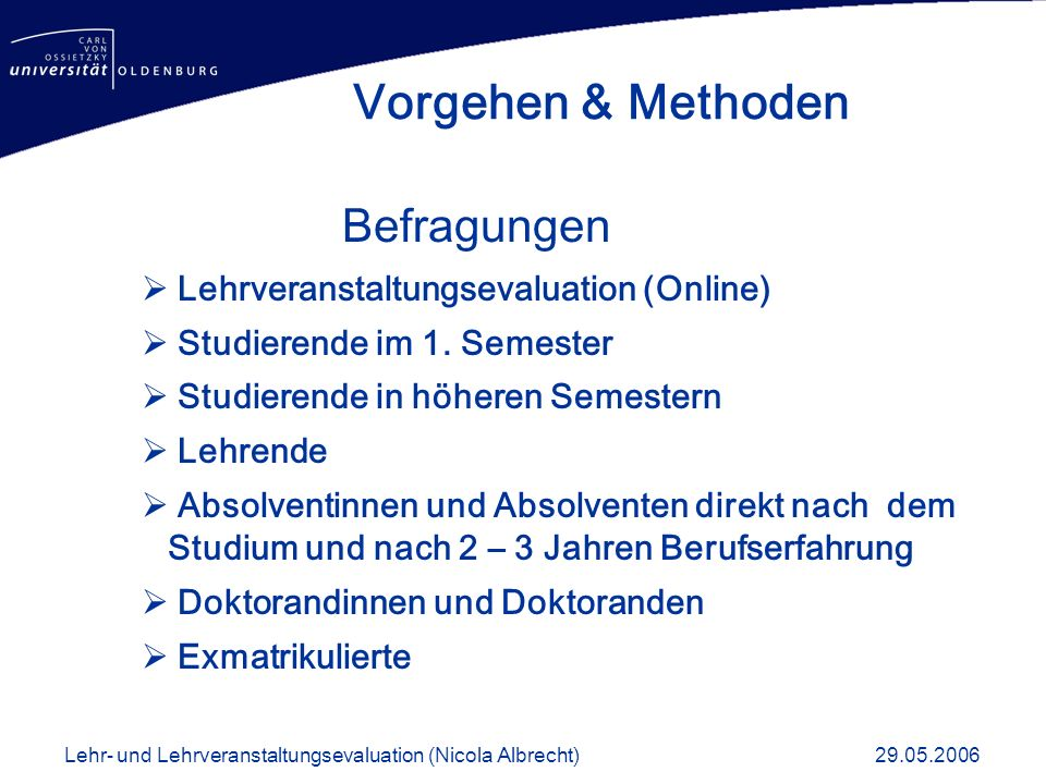 Vorgehen & Methoden Befragungen Lehrveranstaltungsevaluation (Online)
