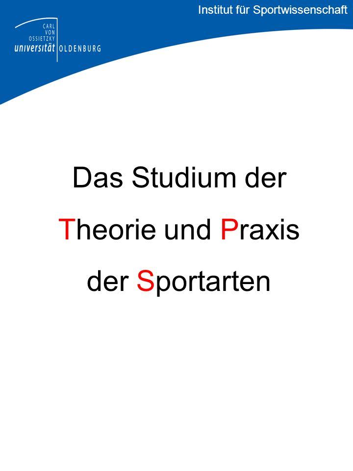 Das Studium der Theorie und Praxis der Sportarten