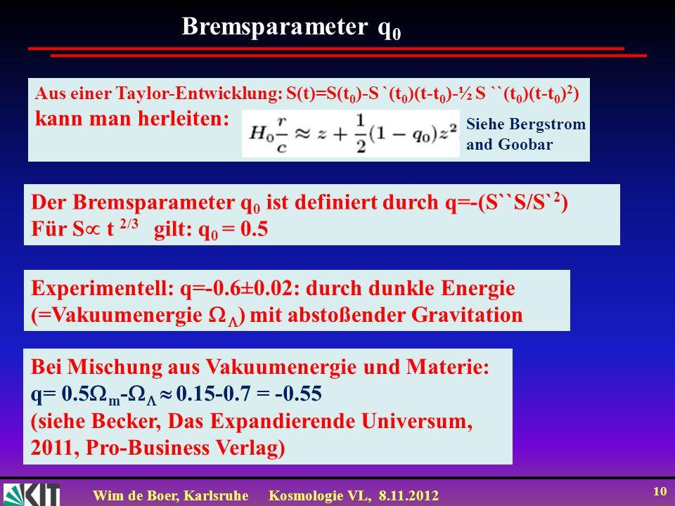 Bremsparameter q0 kann man herleiten: