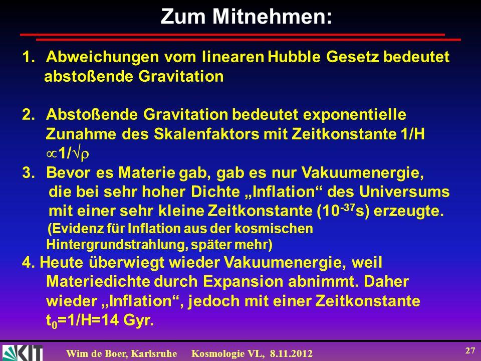 Zum Mitnehmen: Abweichungen vom linearen Hubble Gesetz bedeutet